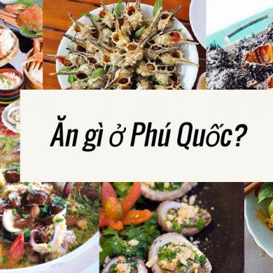 Các món ăn tại Phú Quốc